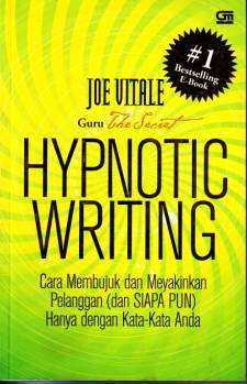 hypnotic writing Read hypnotic writing how to seduce and persuade customers with only your words by joe vitale with rakuten kobo discover the secrets of written persuasion the.